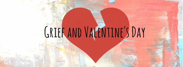 grief and valentines day