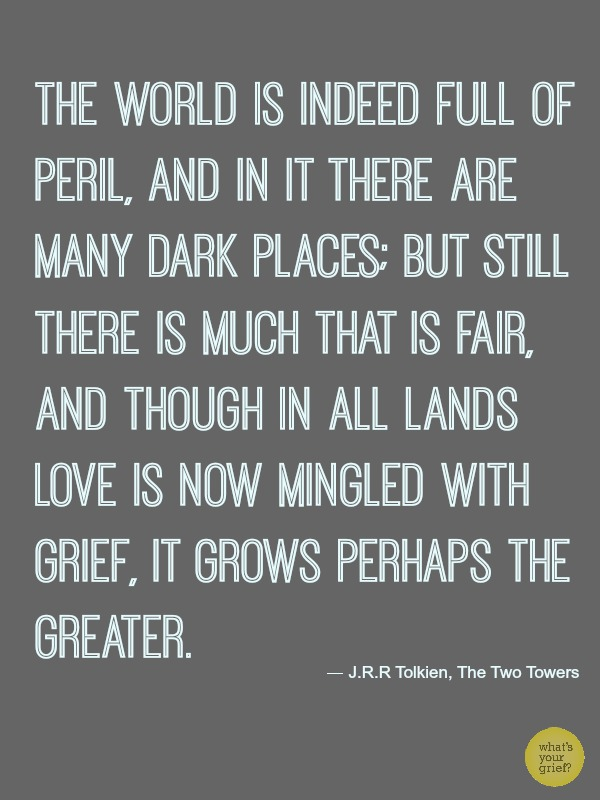 grief quote tolkien