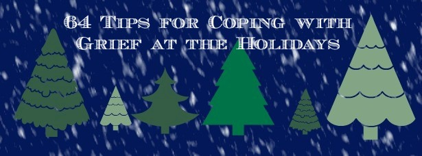 64 tips holiday grief image