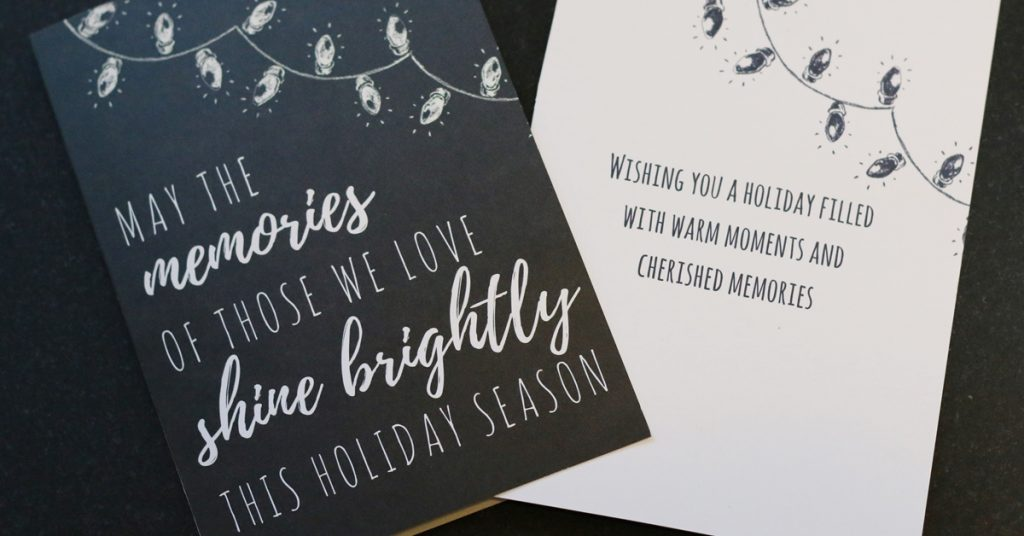 'May the memories of those we love shine brightly' holiday ...  |Christmas Cards For The Grieving
