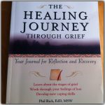 A healing journey through grief journal