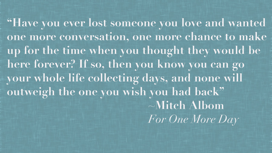 Mitch Albom, For One More Day