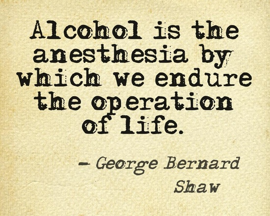 alcohol is the anesthesia