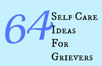 64 self-care ideas for grievers