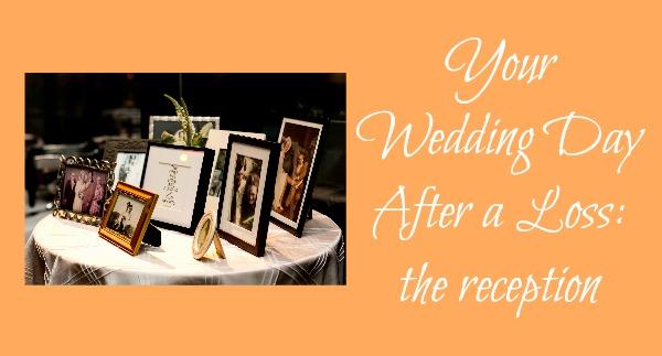 wedding after a death reception