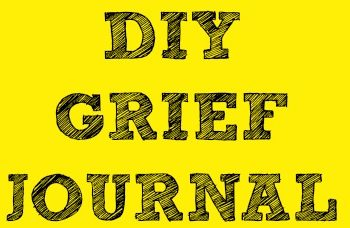 diy grief journal