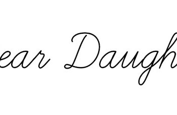 Dear Daughter: Mourning Lost Memories