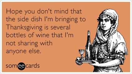 Pqpdg9side-dish-wine-drinking-thanksgiving-ecards-someecards