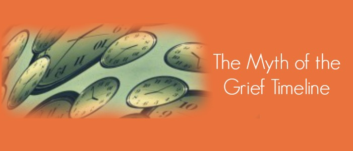 The Myth of the Grief Timeline