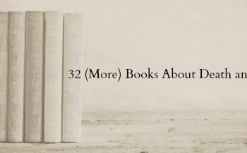 32 (more) books about death and grief