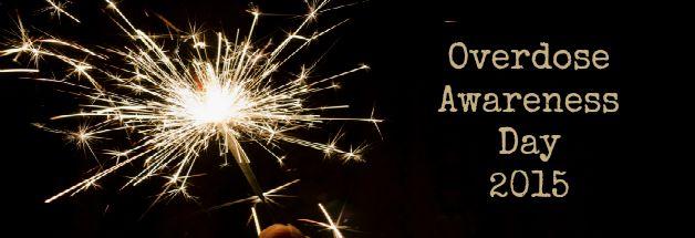 Overdose Awareness Day 2015