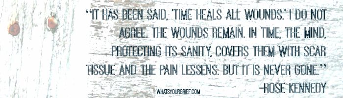 time heals all wounds rose kennedy