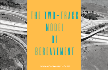 two track model of bereavement