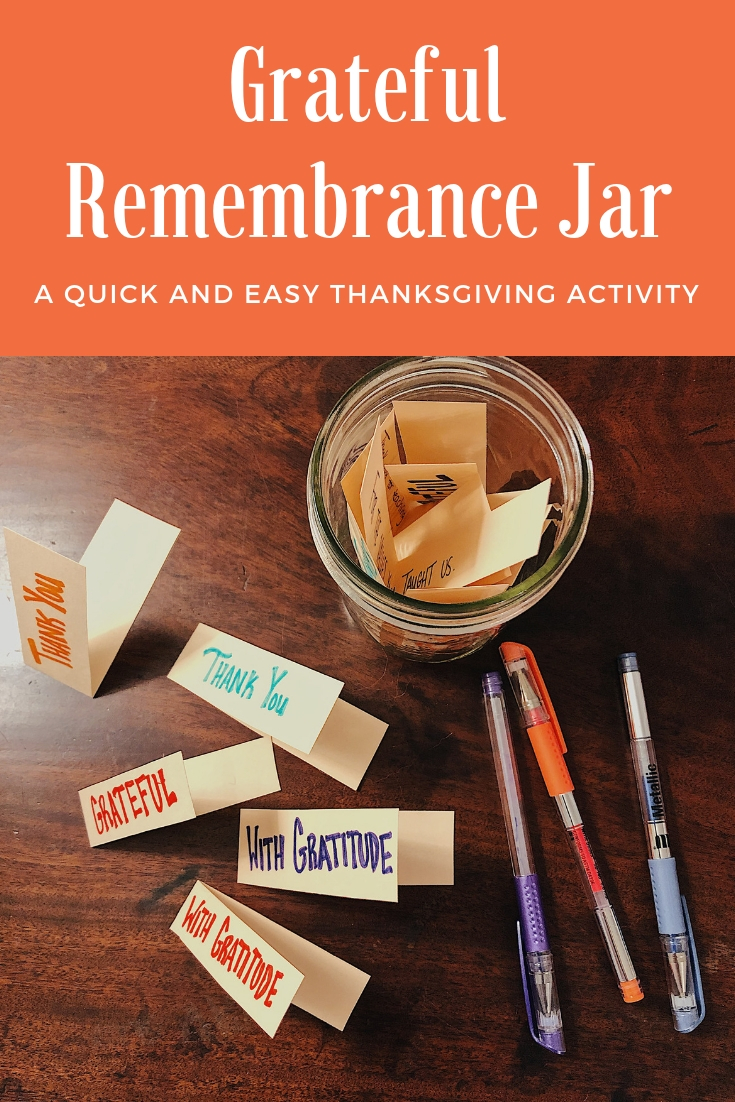 The Grateful Remembrance Jar is a quick and easy activity for people who are grieving on Thanksgiving Day. Instead of asking you to find gratitude for things in the here-and-now, this activity asks you to focus on gratitude for the past you shared with your loved one, for the things they taught you, the ways they continue to live on in this world, and so on.  #grief #grieving #bereavement #arttherapy #Thanksgivingactivities