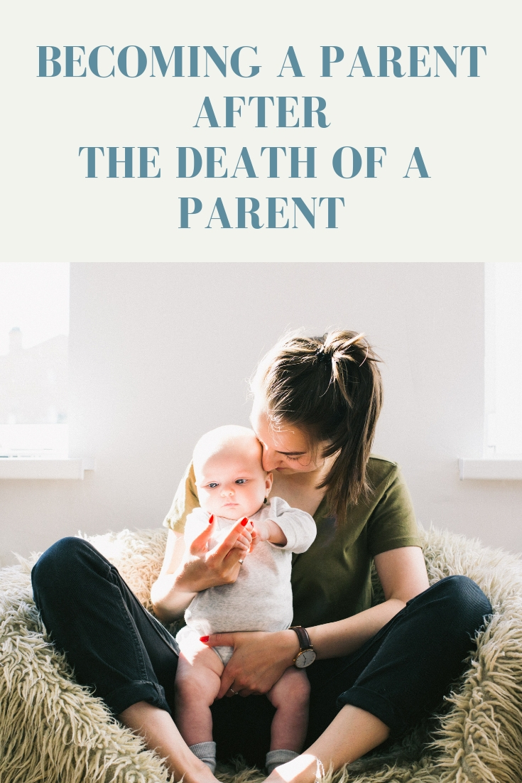 One experience that seems to bring up a mix of thoughts and emotions for grieving people is that of becoming (and being) a parent after the death of a parent.
