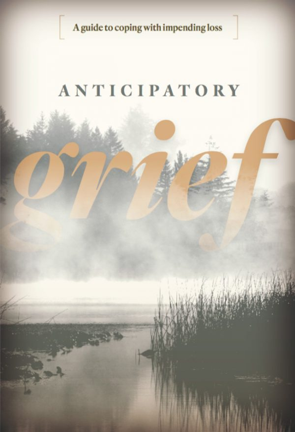 Anticipatory Grief: A Guide to Impending Loss