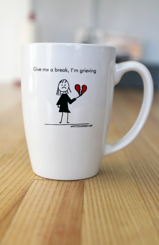 'Give me a break, I'm grieving' mug