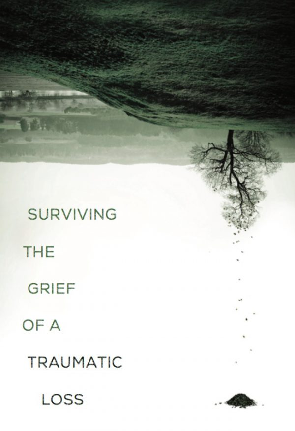 Surviving the Grief of a Traumatic Loss