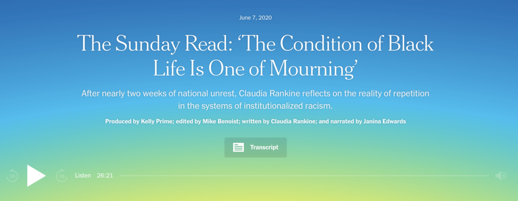 Sunday Read: The Condition of Black Life is One of Mourning on The Daily podcast