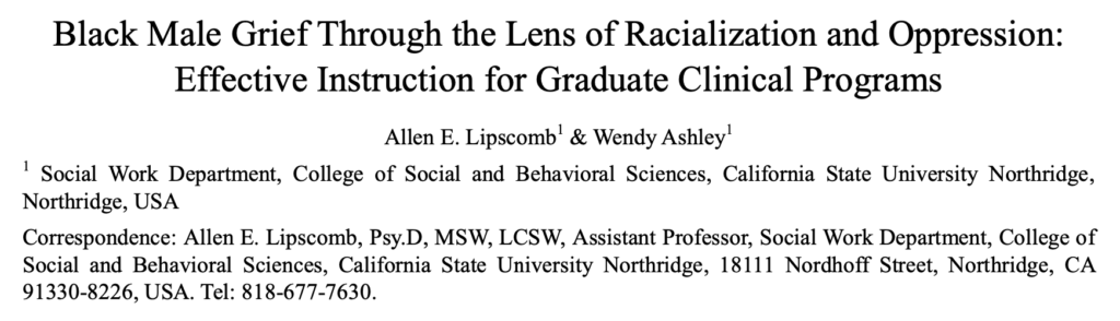 Black Male Grief Through the Lens of Racialization and Oppression: Effective Instruction for Graduate Clinical Programs